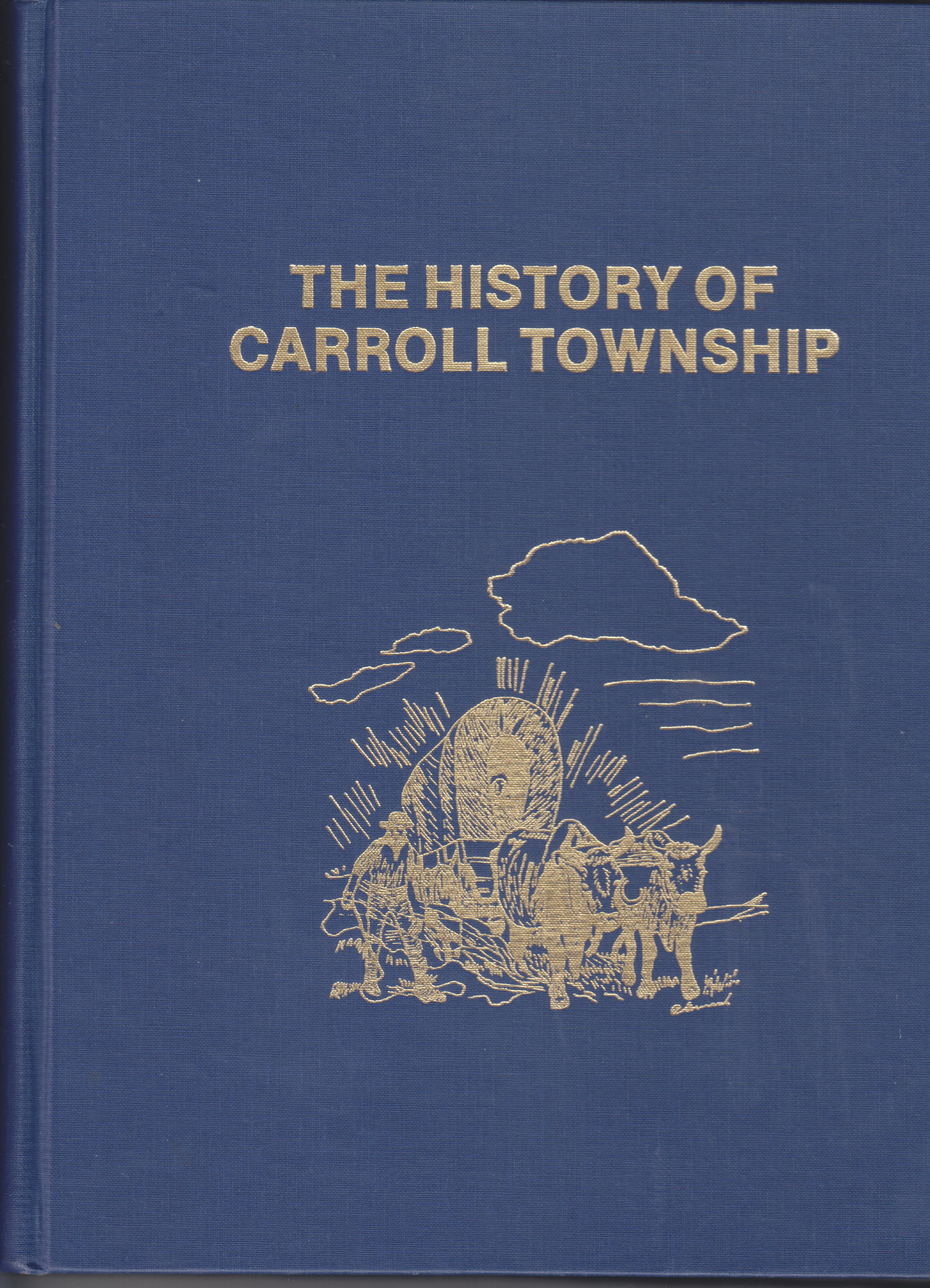 Image for The History of Carroll Townshop (Vermillion County, Illinois)
