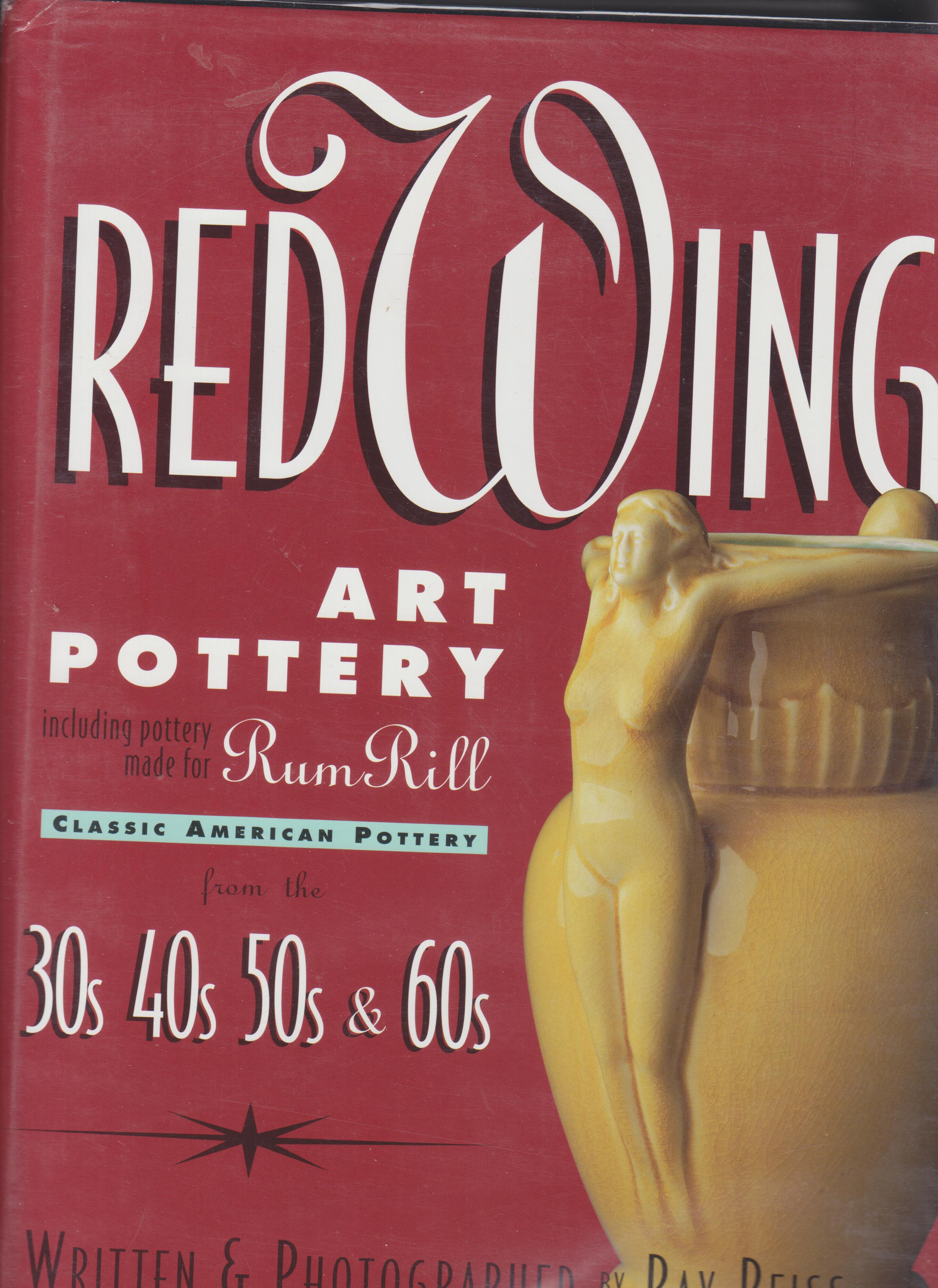 Image for Red Wing Art Pottery Including Pottery Made for Rum Rill