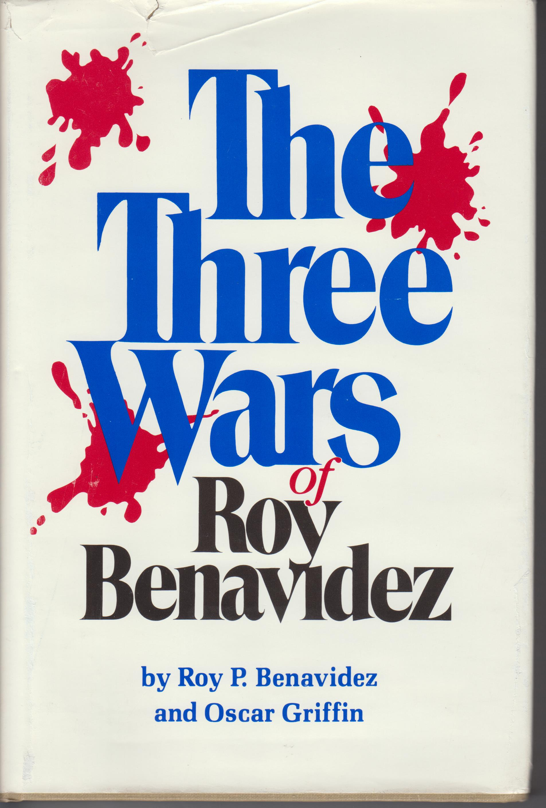 Image for The Three Wars of Roy Benavidez