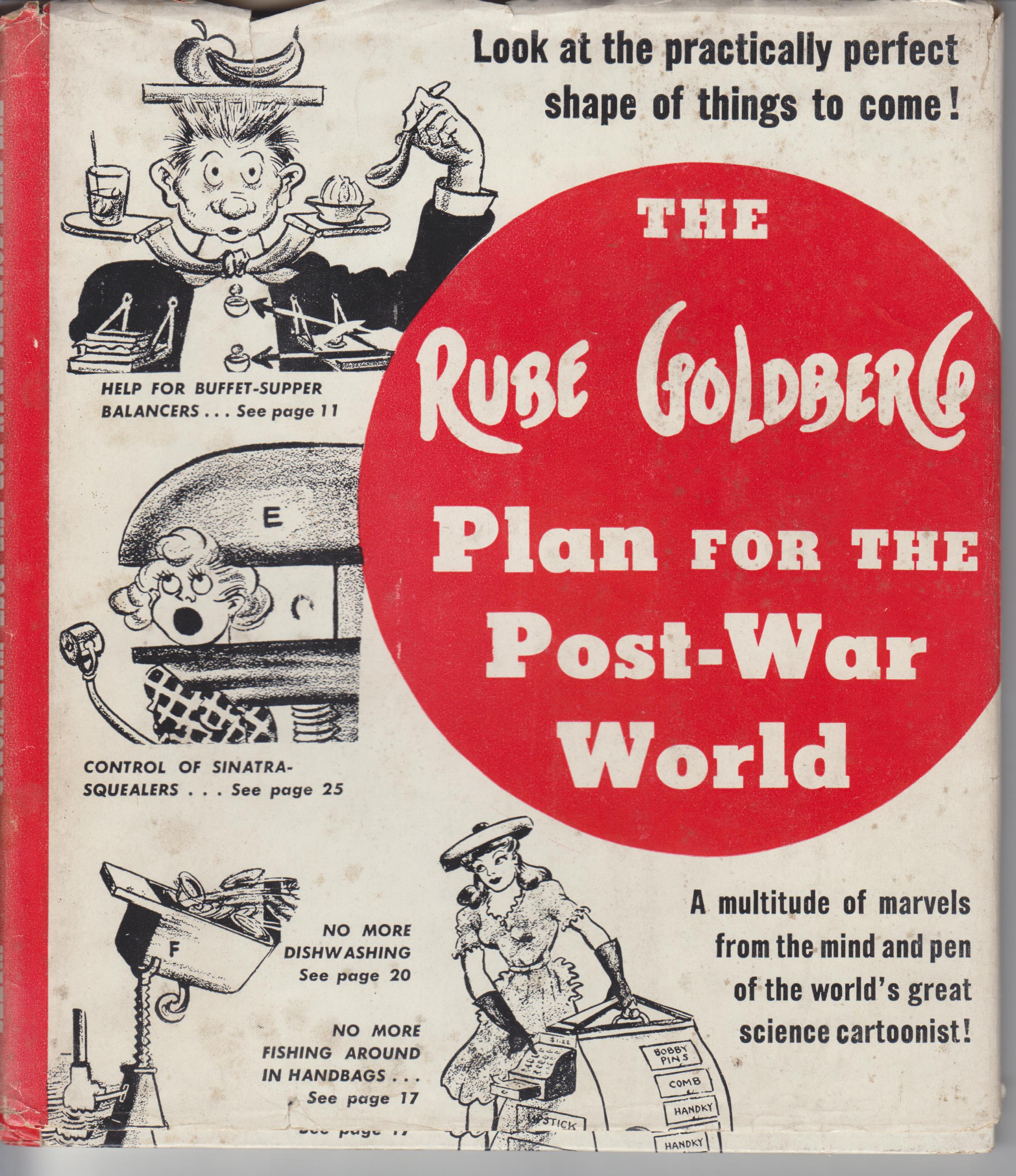 Image for The Rube Goldberg Plan for the Post-War World