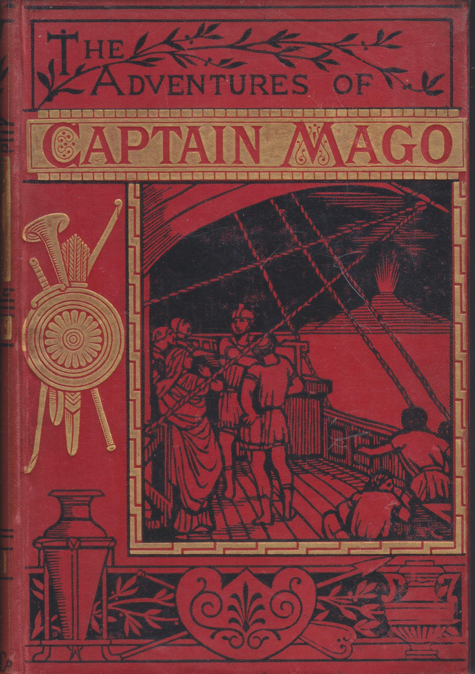 Image for The Adventures of Captain Mago; Or, a Phoenician Expedition B. C. 1000