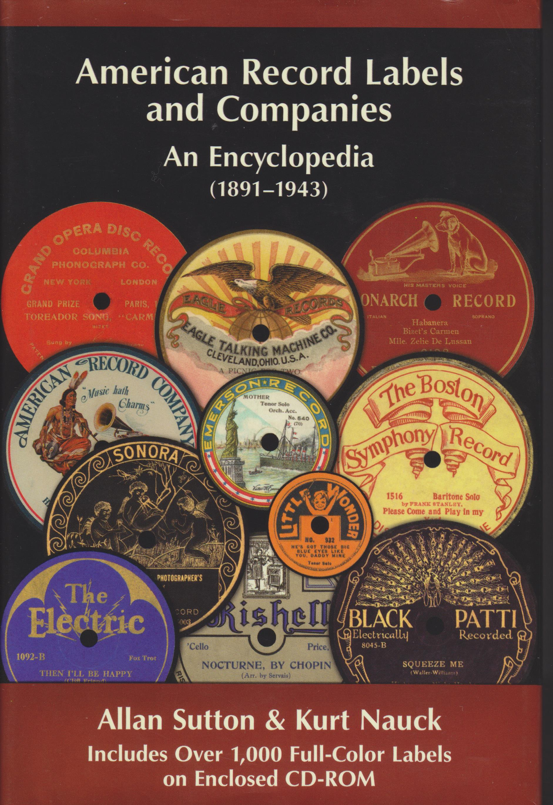 Image for American Record Labels And Companies. An Encyclopedia (1891-1943)