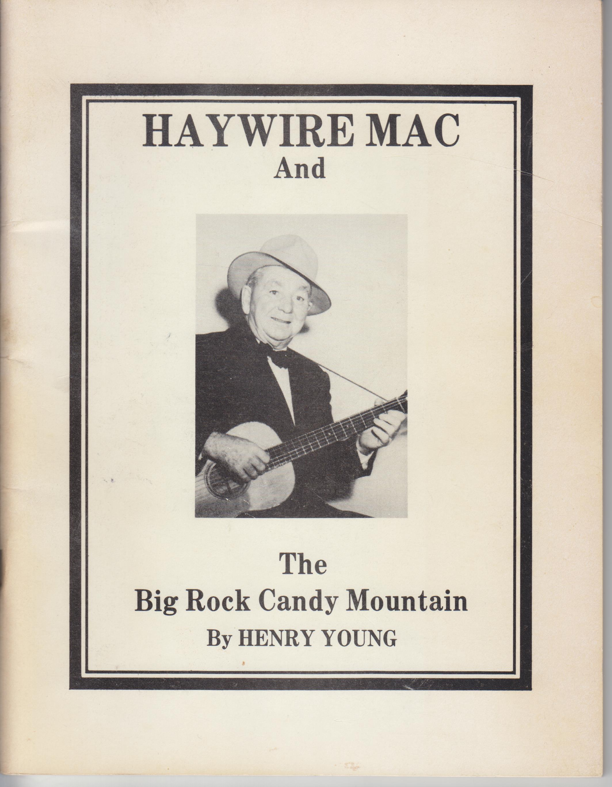 "Image for ""Haywire Mac"" and the ""Big Rock Candy Mountain"""