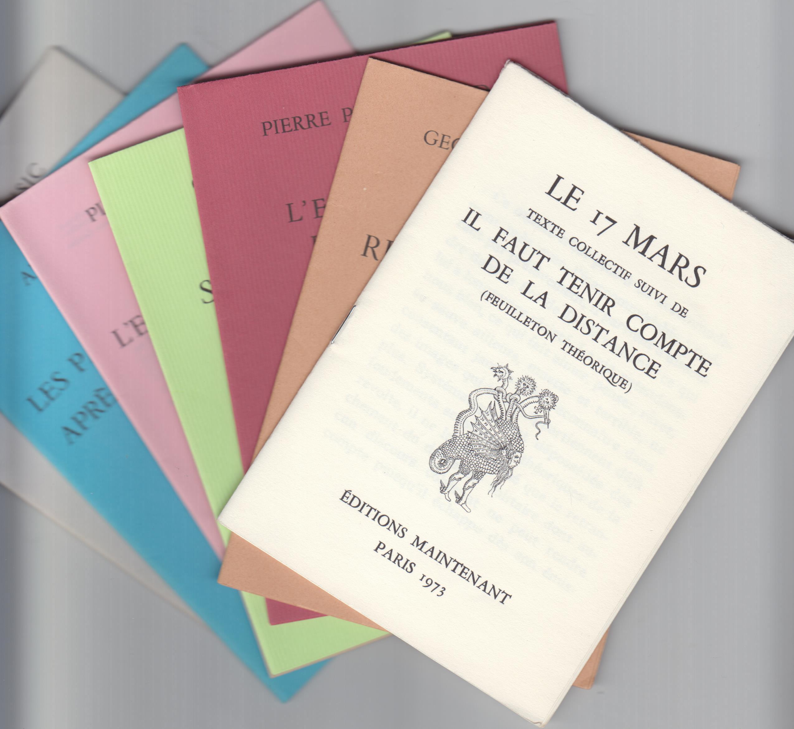 Le 17 Mars Texte Suivi de Il Faut Tenir Compte de ls Distance (Feuilleton Theorique)