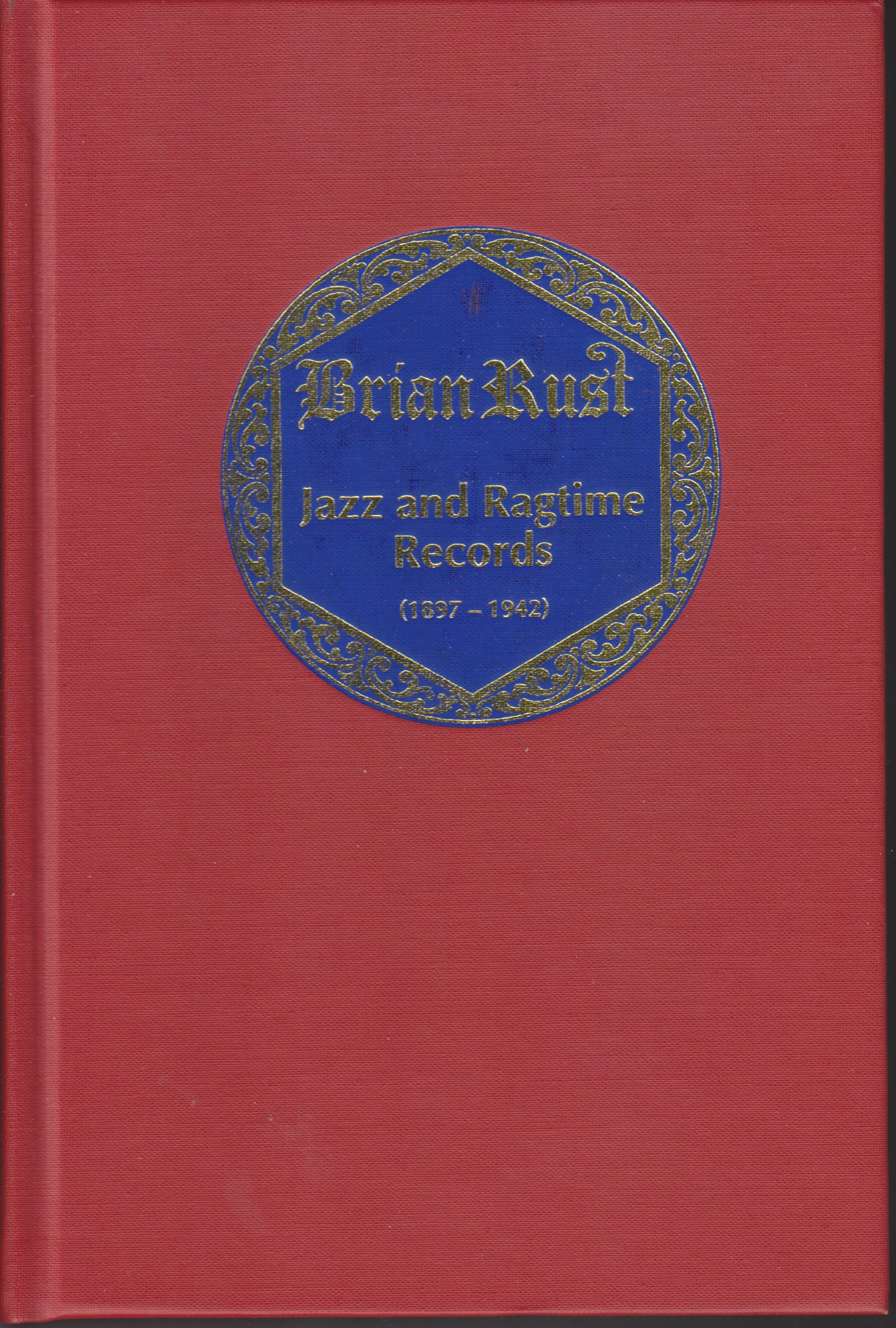 Image for Jazz and Ragtime Records 1897-1942 3 vols (includes index volume)