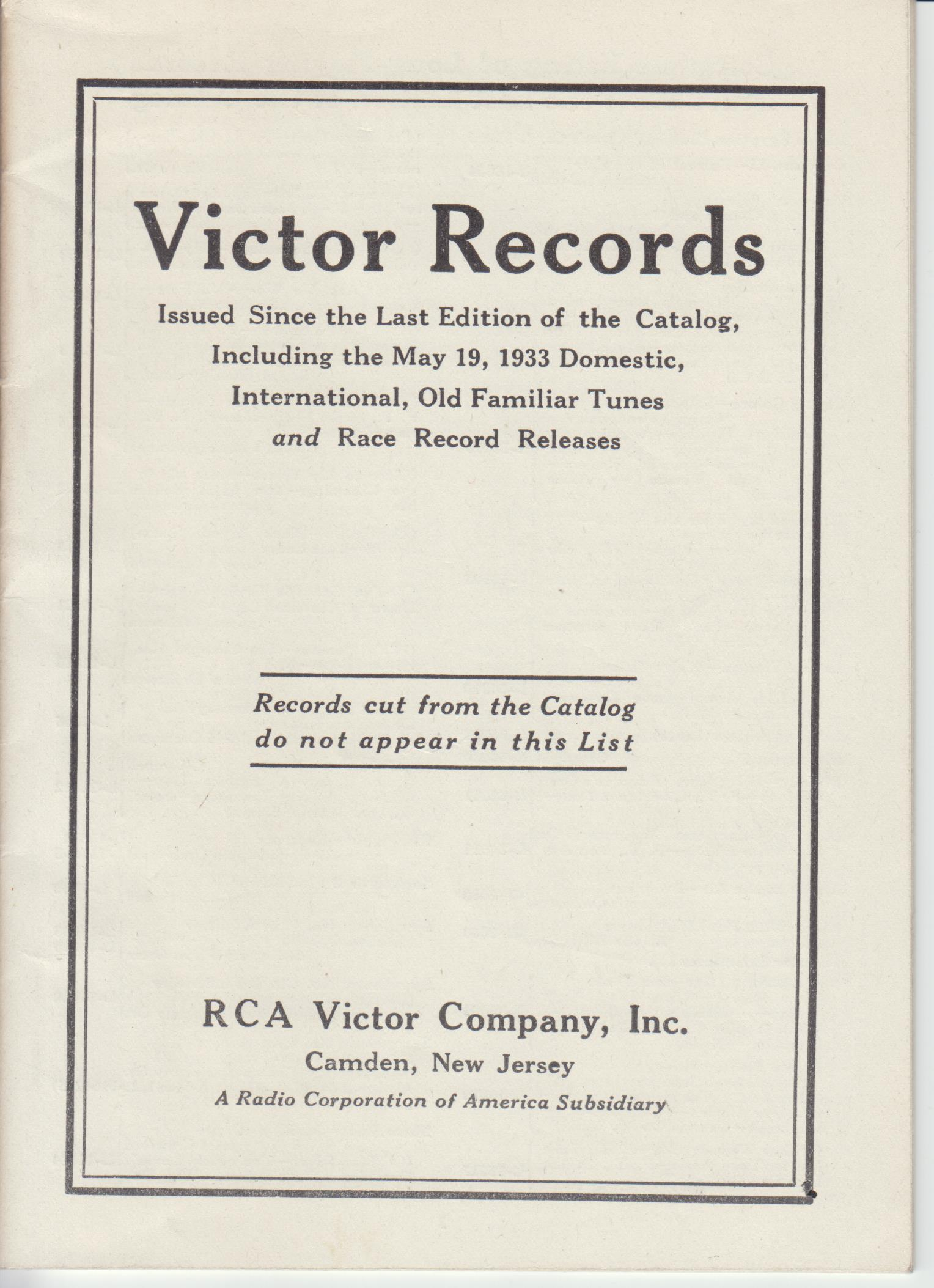 Image for Victor Records Issued Since the Last Edition of the Catalog, including the May 19, 1933 Domestic, International, Old Familiar Tunes and Race Record Releases