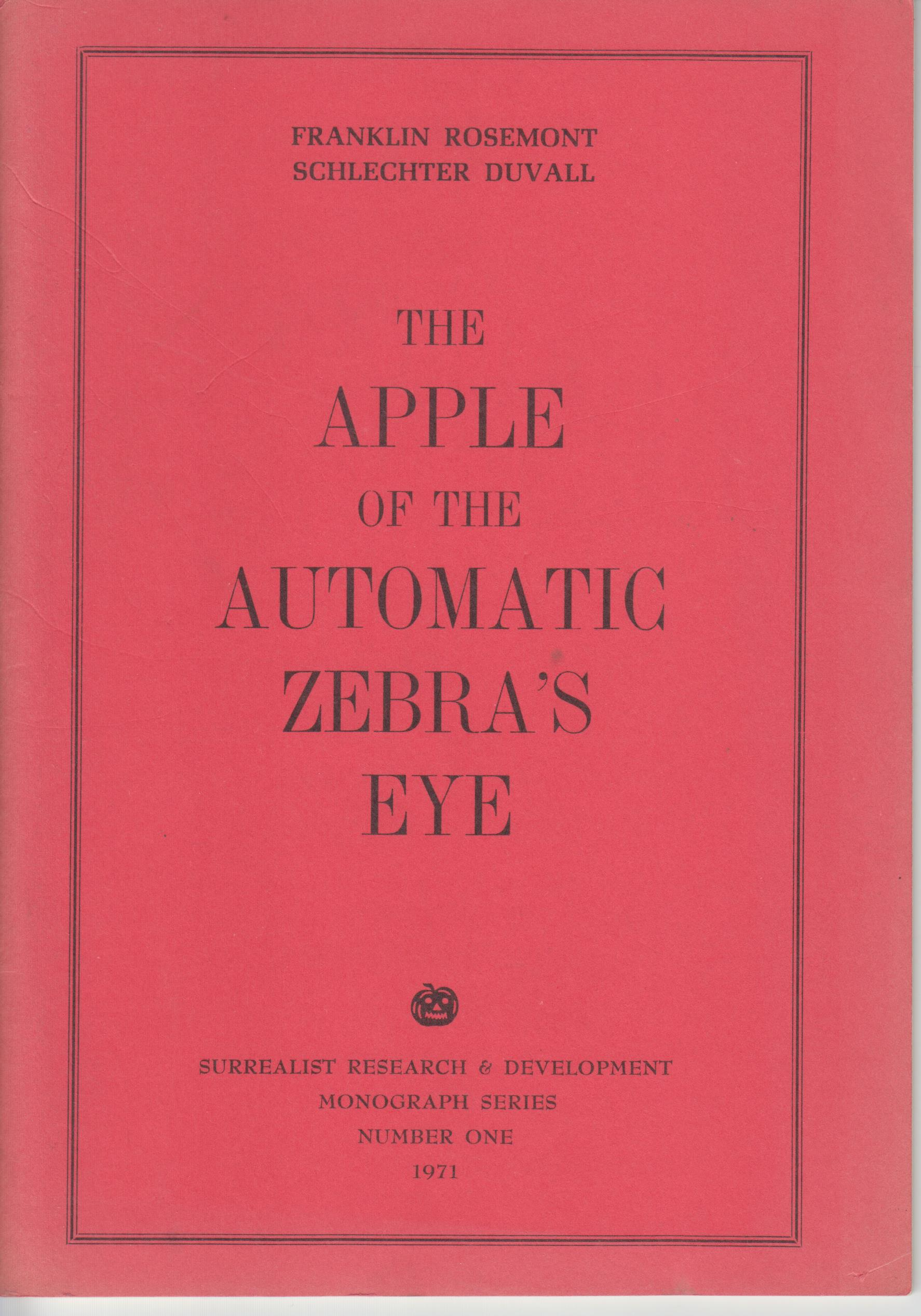 Image for The Apple of the Automatic Zebra's Eye