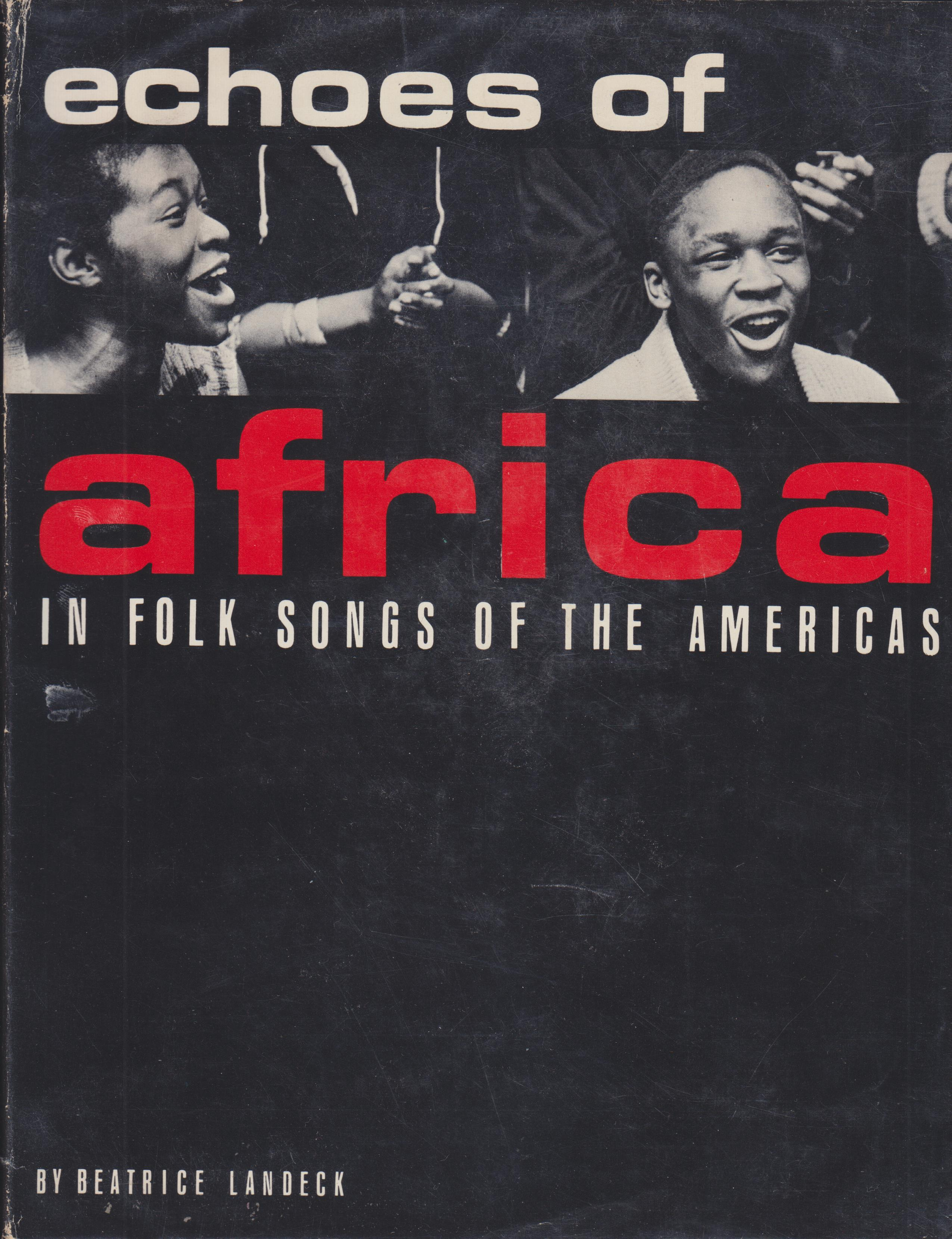 Image for Echoes of Africa in the Folk Songs of Americas