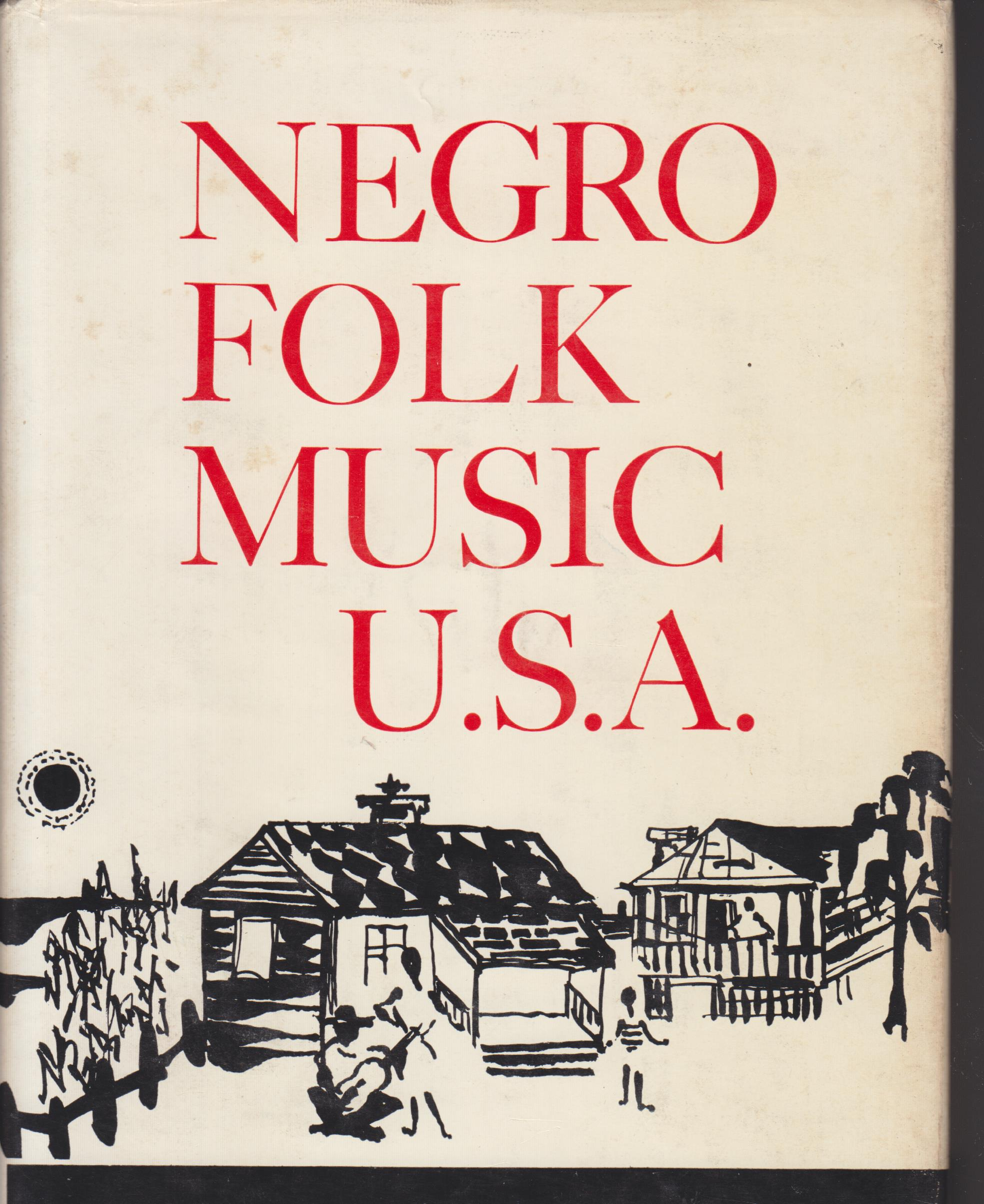 Image for Negro Folk Music U. S. A.