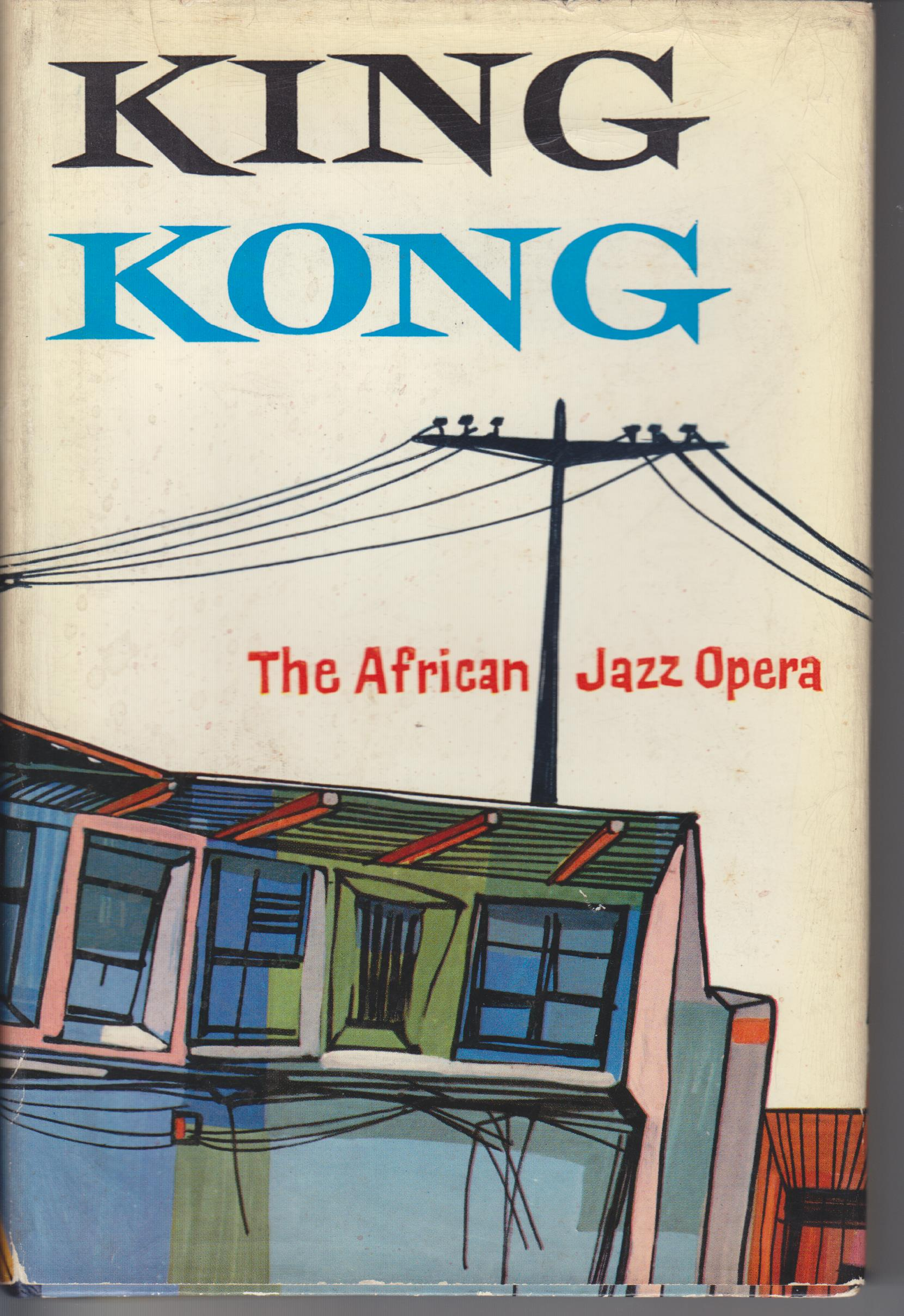 Image for King Kong. An African Jazz Opera