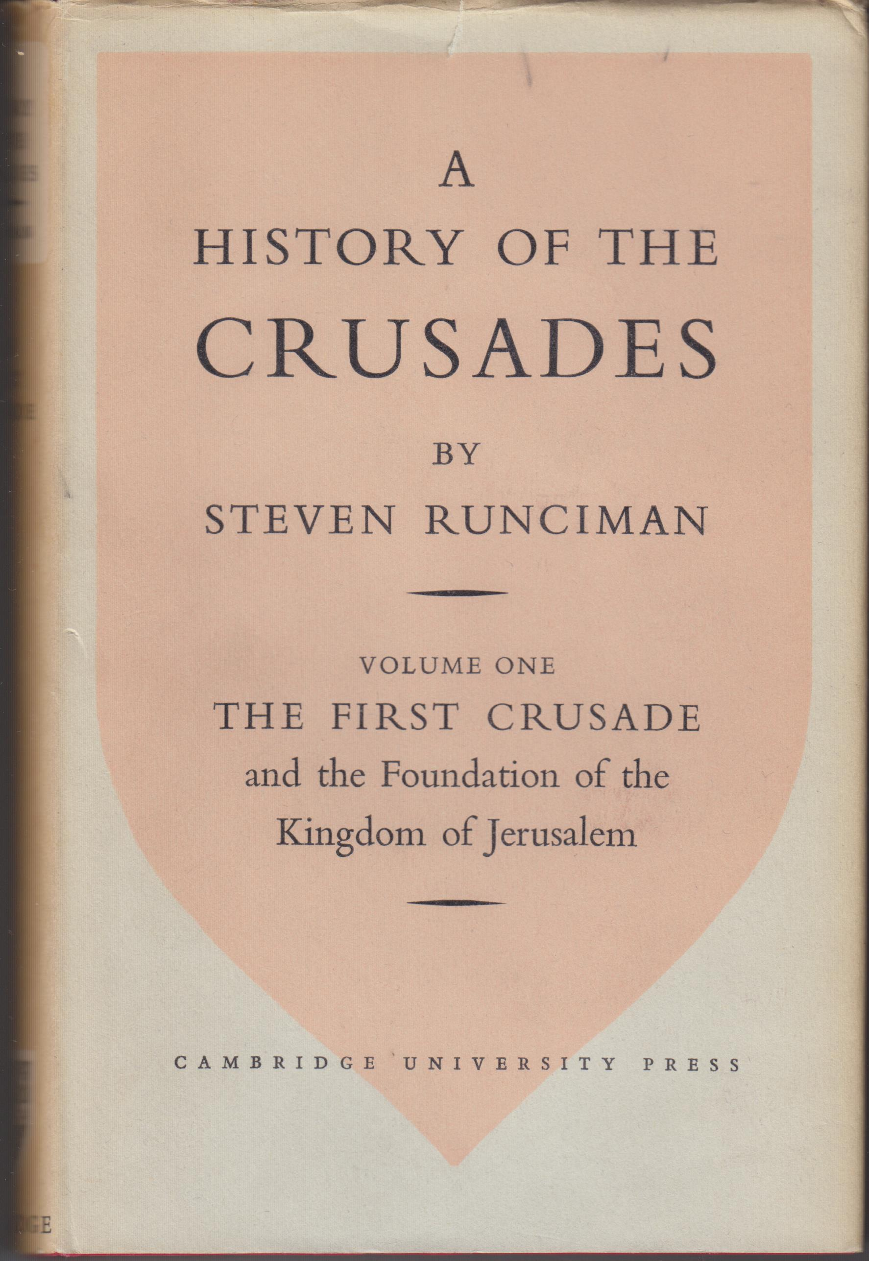 Image for A History of the Crusades, Volumes I, II, III (Complete)