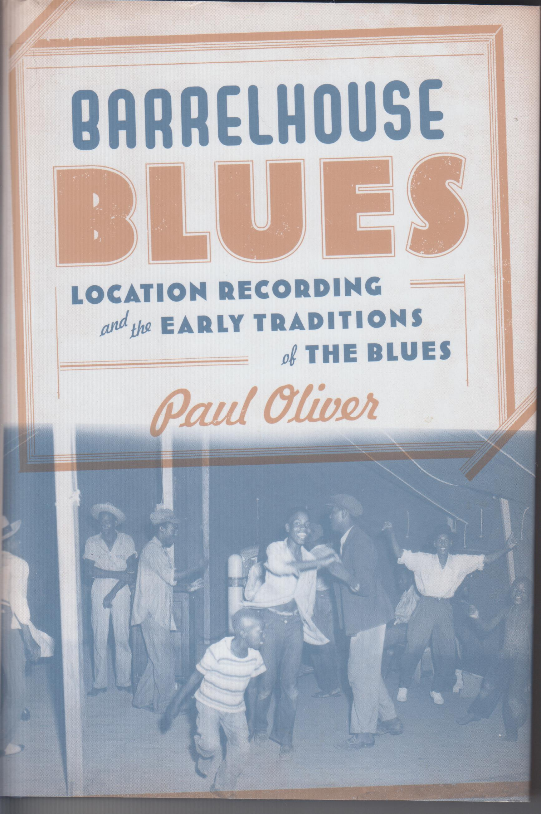 Image for Barrelhouse Blues. Location Recording and the Early Traditions of the Blues