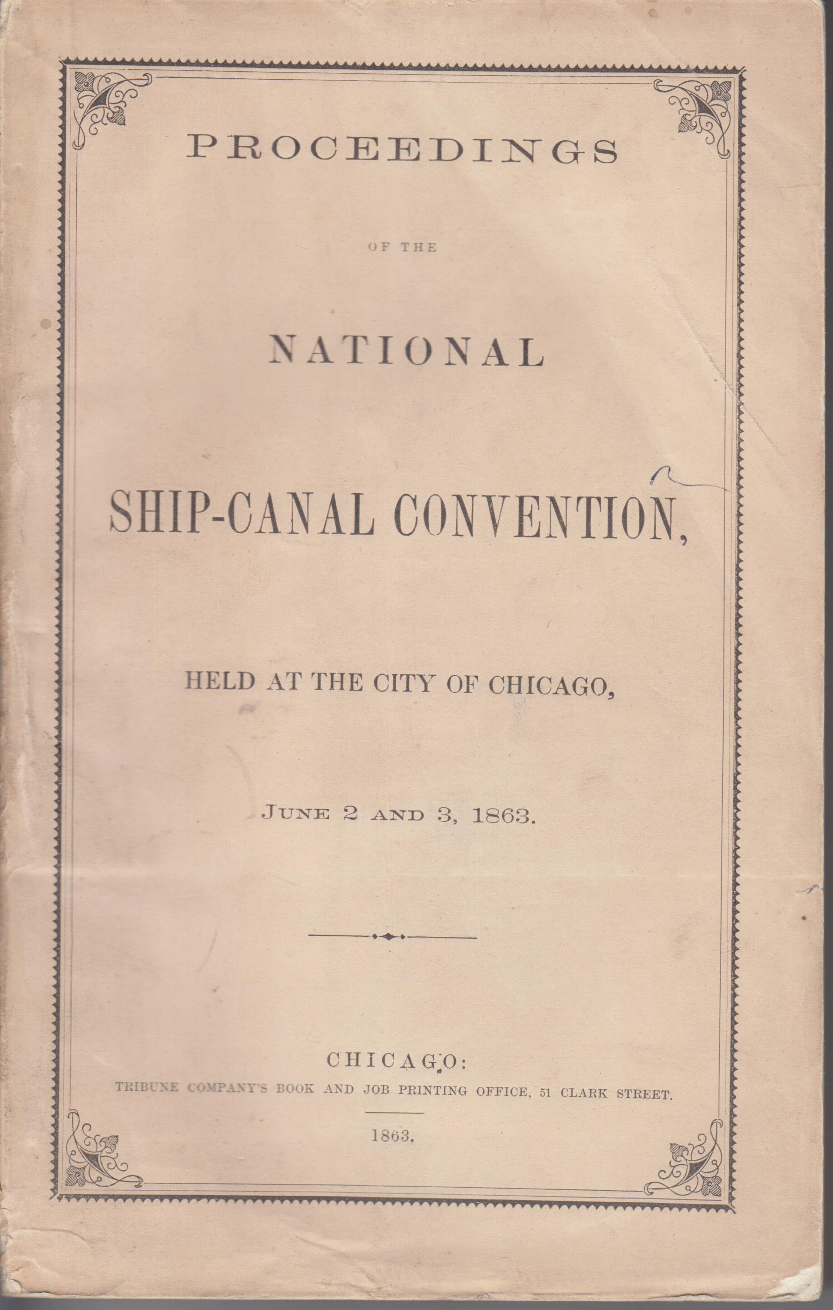 Image for Proceedings Of The National Ship-Canal Convention, Held at the City of Chicago, Jun 2 and 3, 1863