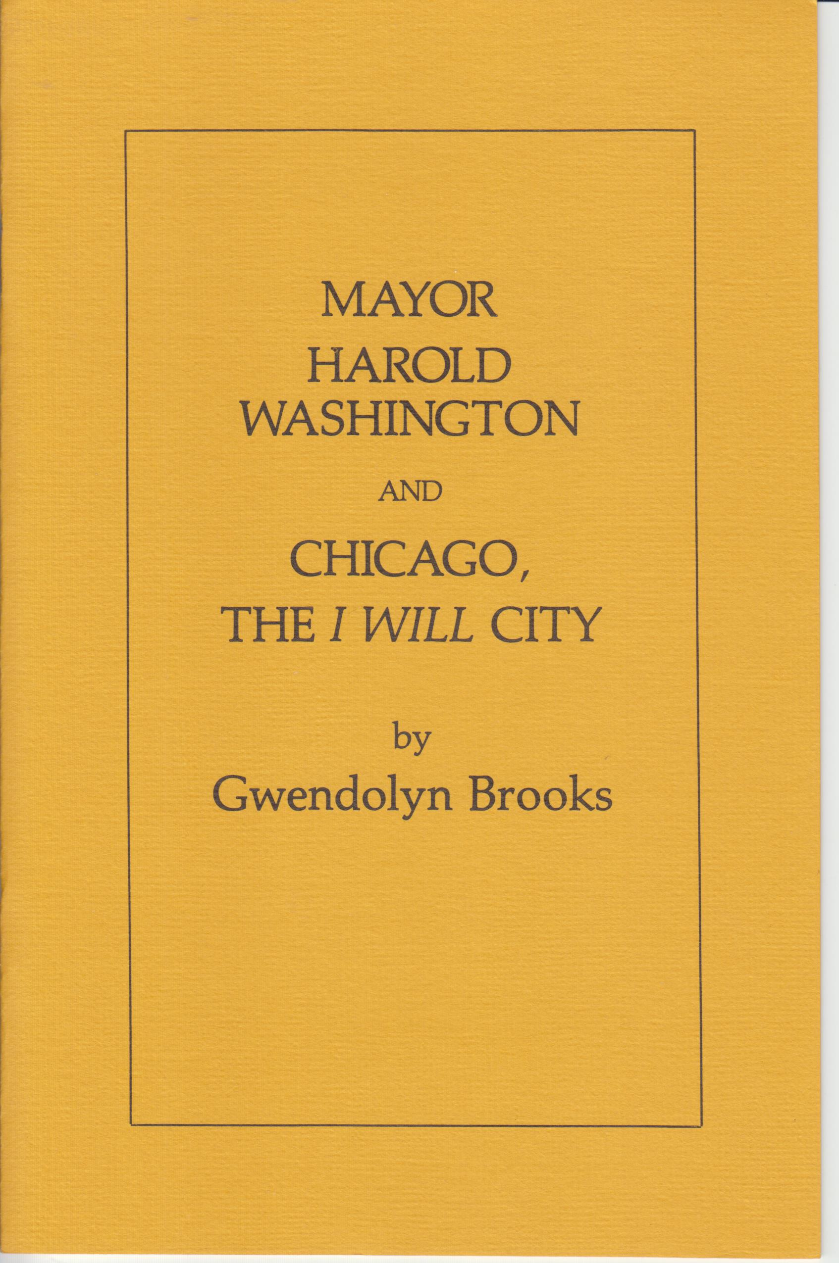 "Image for Mayor Harold Washington and Chicago, The ""I Will""  City"