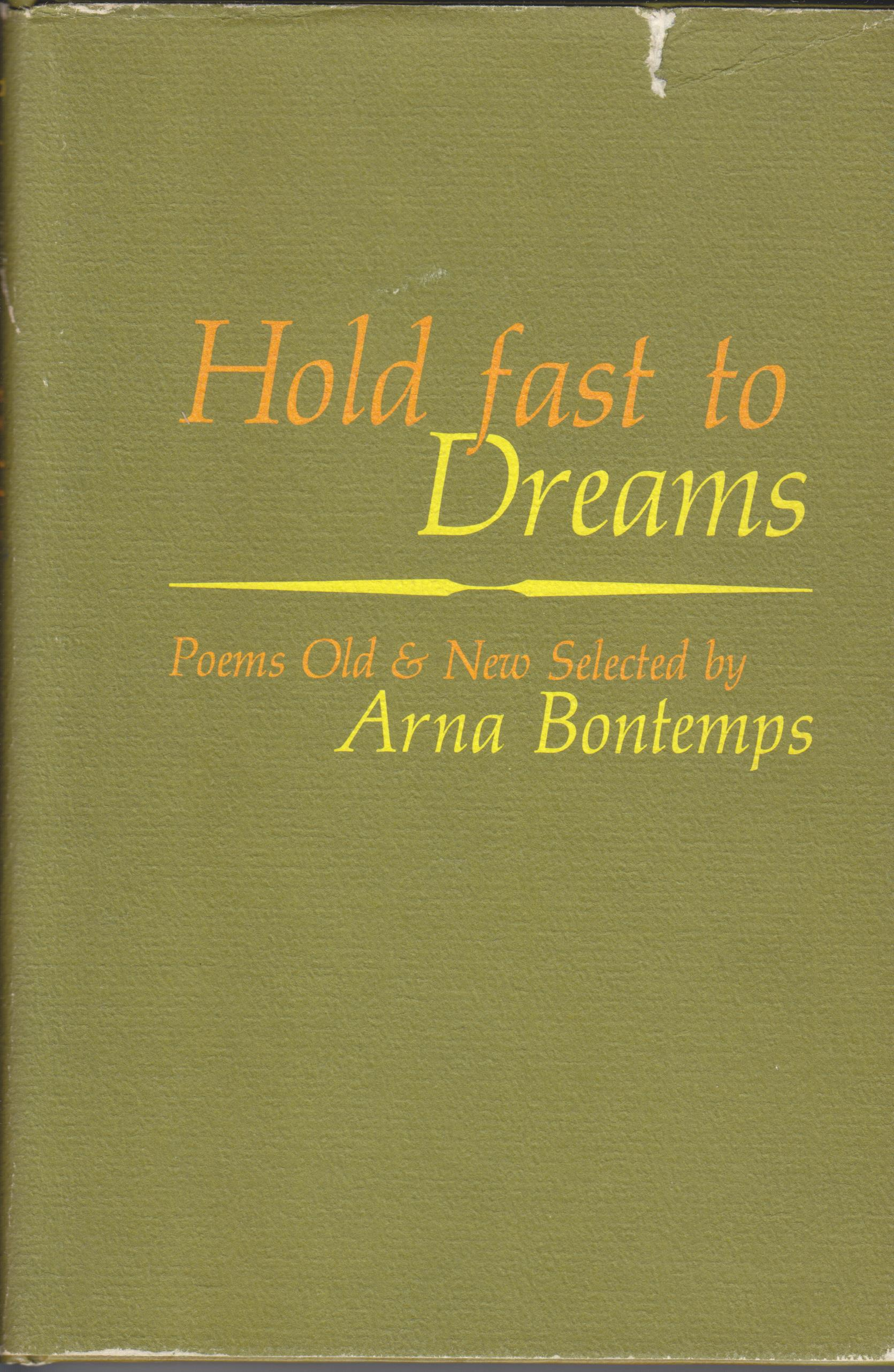 Image for Hold Fast to Dreams. Poems Old and New, Selected by Arna Bontemps