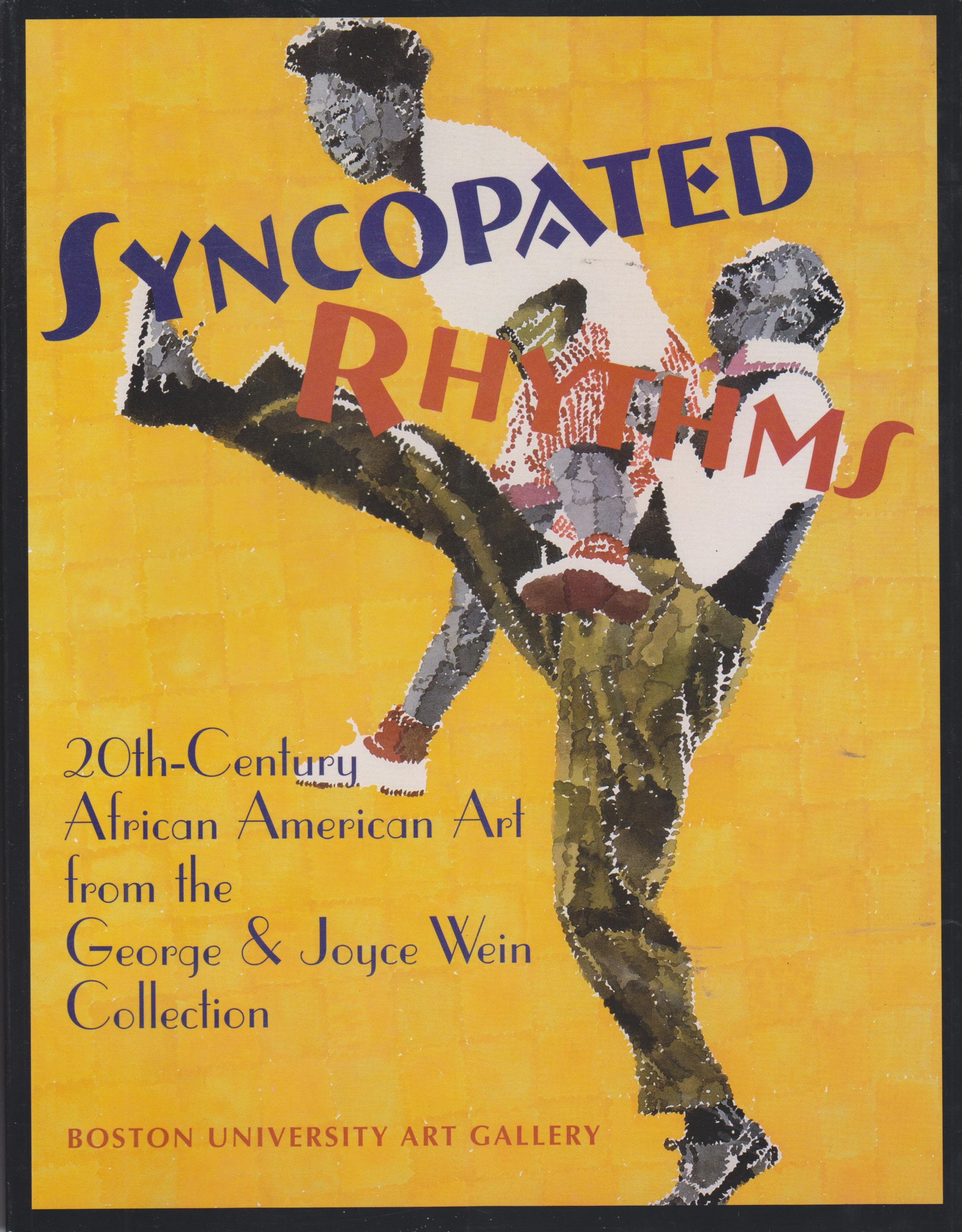 Image for Syncopated Rhythms. 29th Century African American Art from the George and Joyce Wein Collection