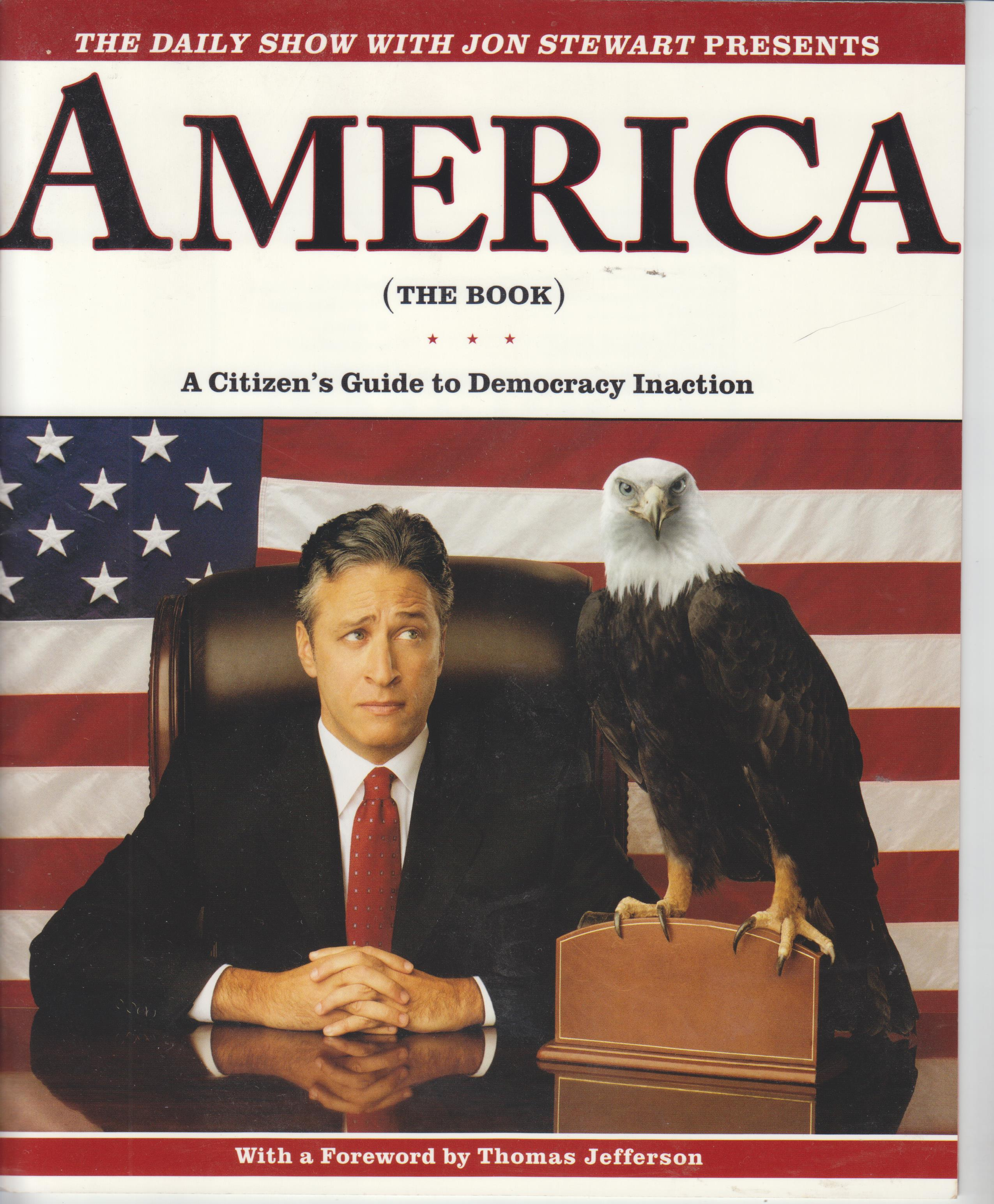 Image for The Daily Show with Jon Stewart Presents America (The Book). A Citizen's Guide to Democracy Inaction