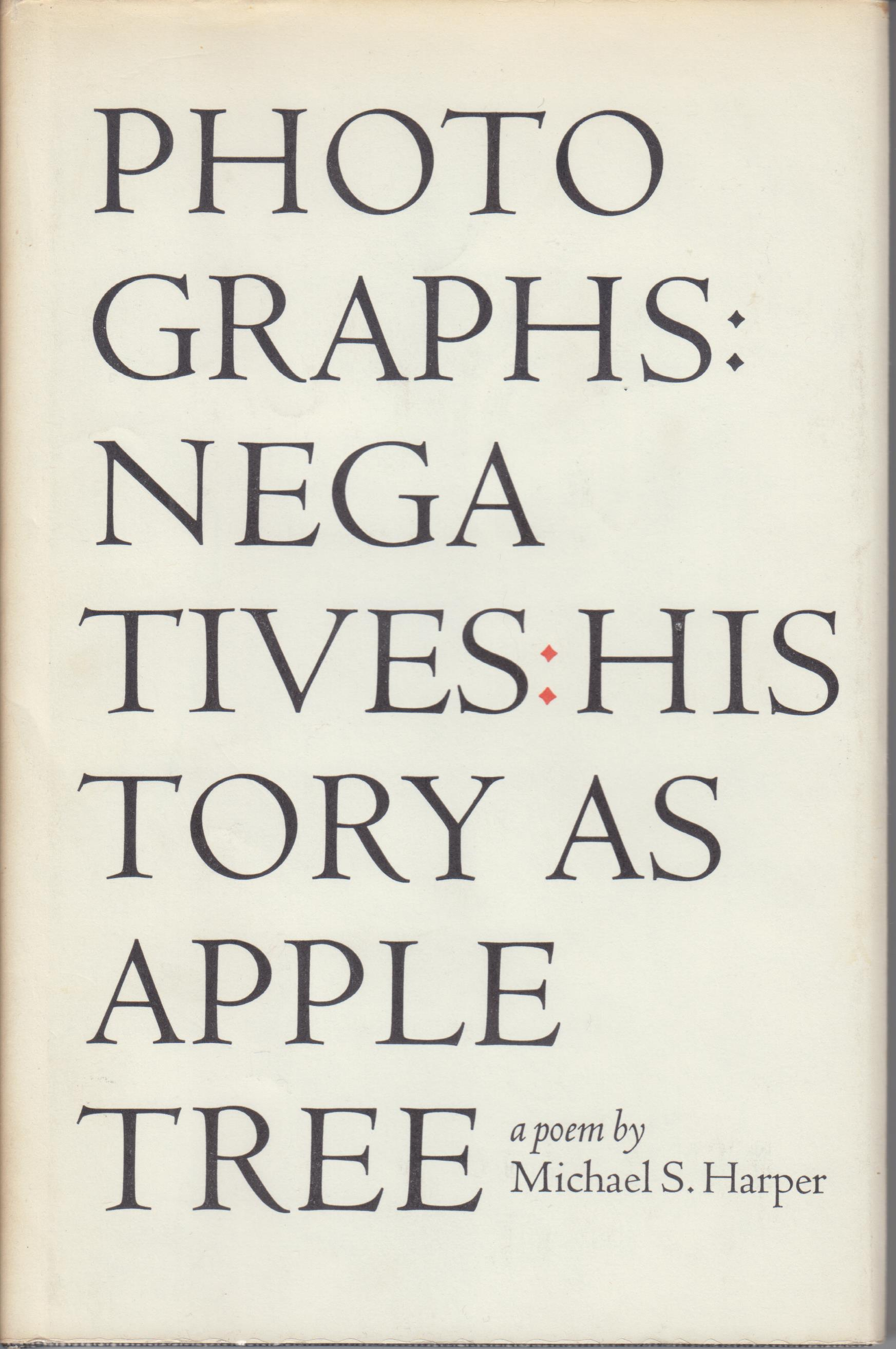 Image for Photographs: Negatives: History as Apple Tree