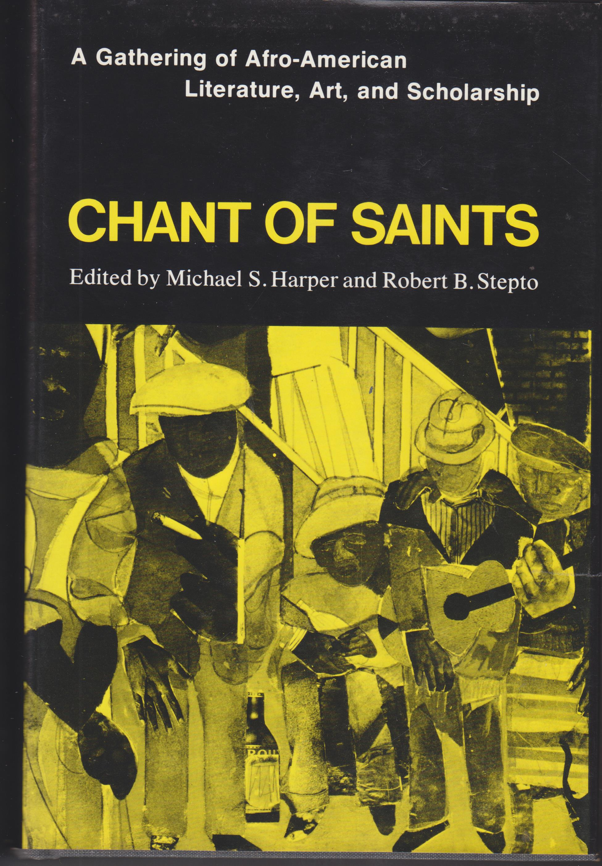 Image for Chant of Saints. A Gathering of Afro-American Literature, Art, and Scholarship