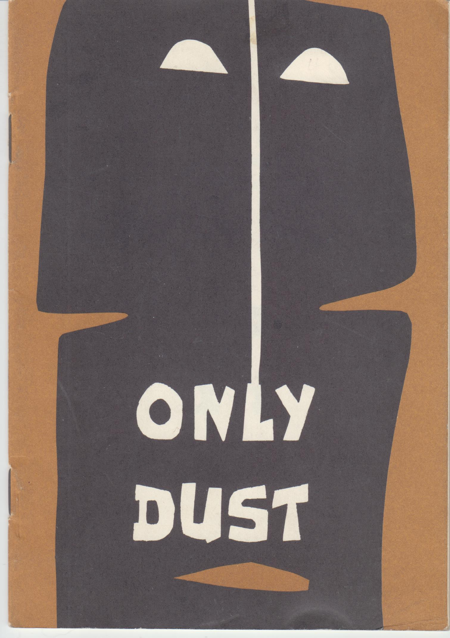 Image for Only Dust. Three Modern Indonesian Poets