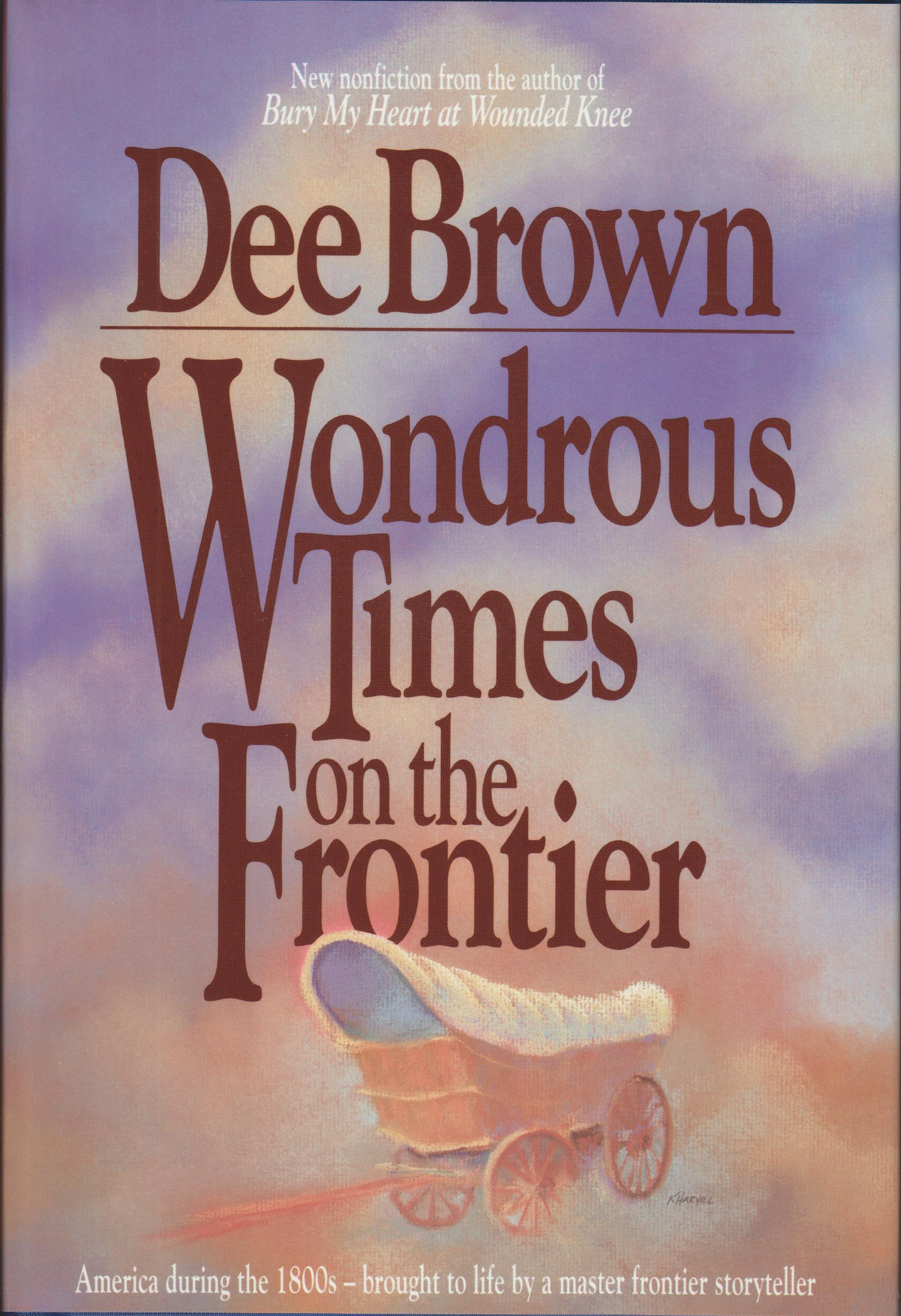 Image for Wondrous Times on the Frontier
