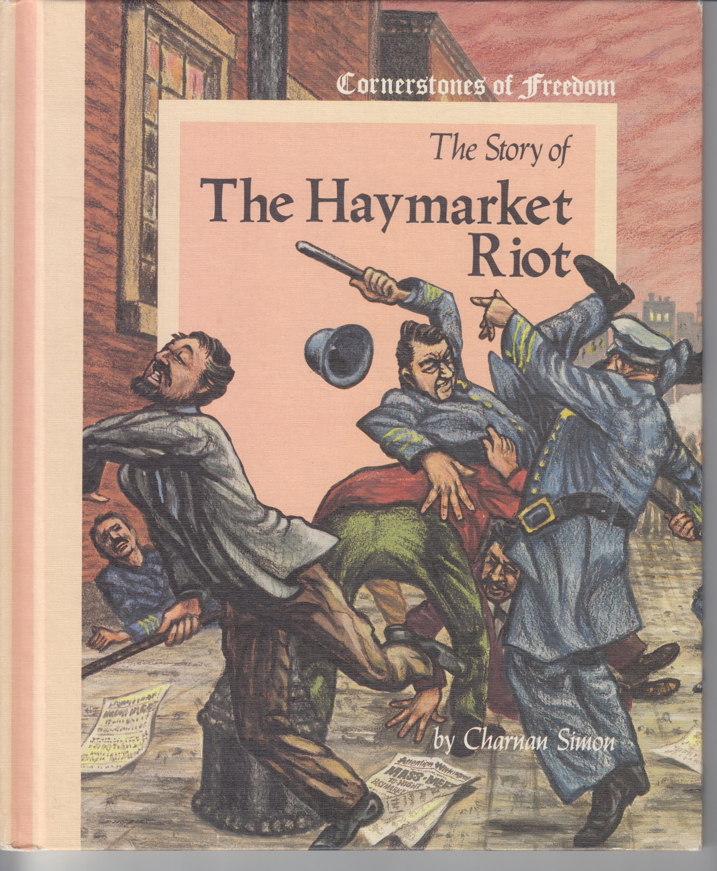 Image for The Story Of The Haymarket Riot