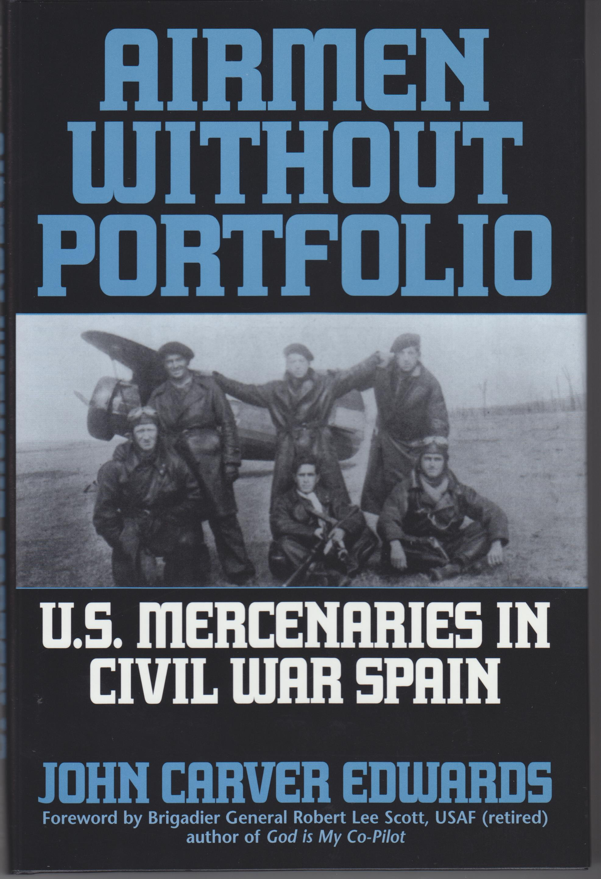 Image for Airmen without Portfolio. U.S. Mercenaries in Civil War Spain
