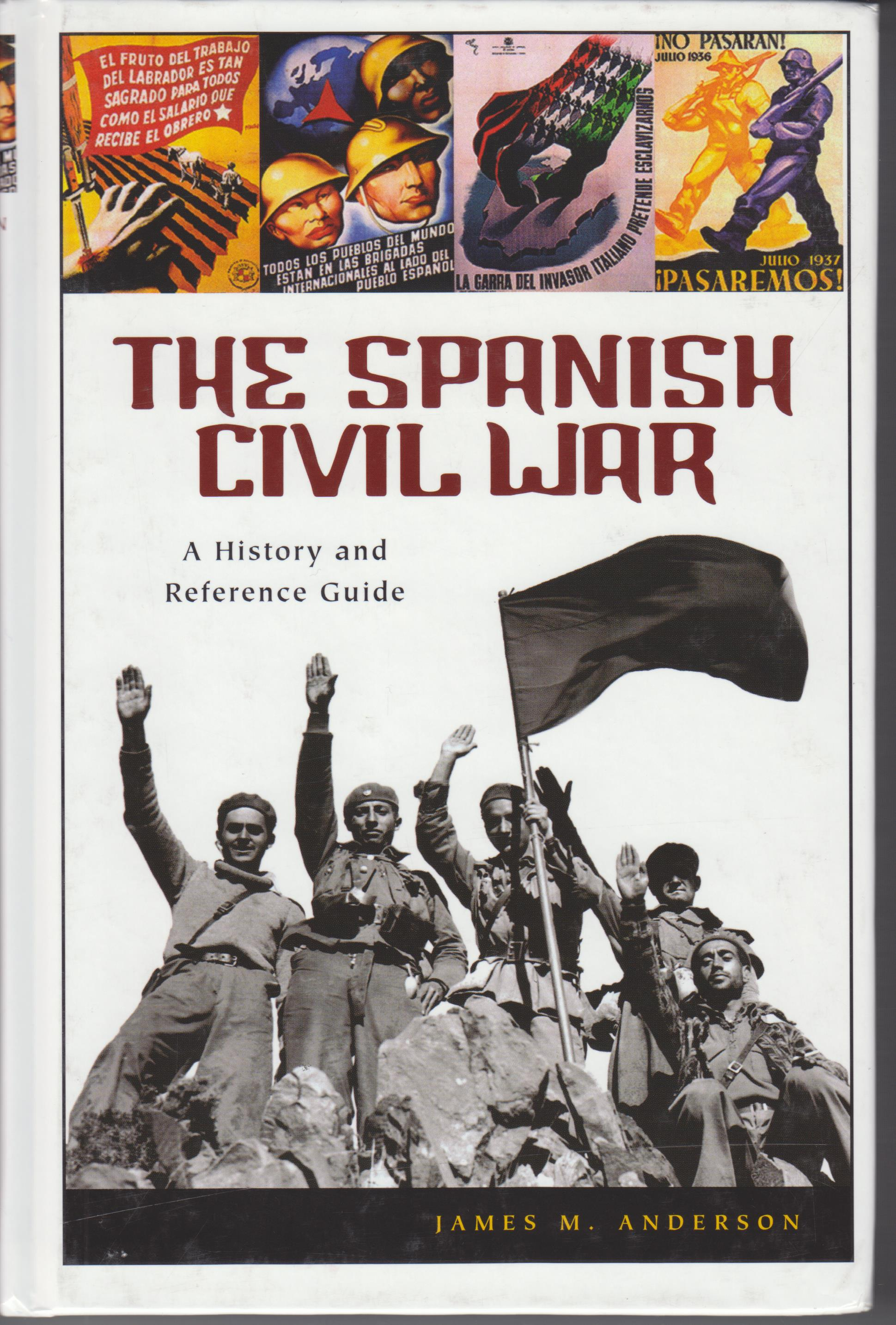 Image for The Spanish Civil War. A History and Reference Guide