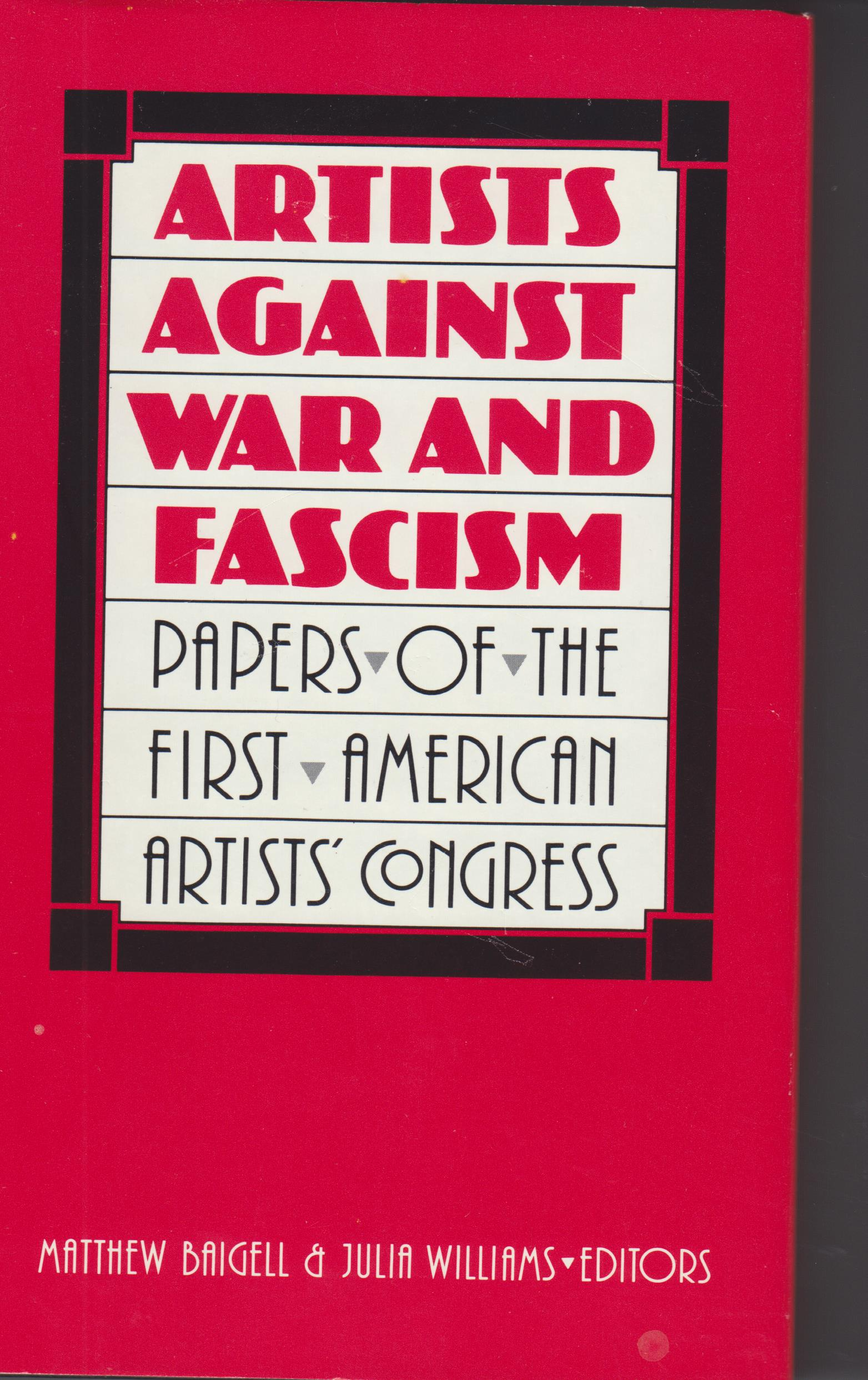 Image for Artists against War and Fascism. Papers of the First American Artists' Congress