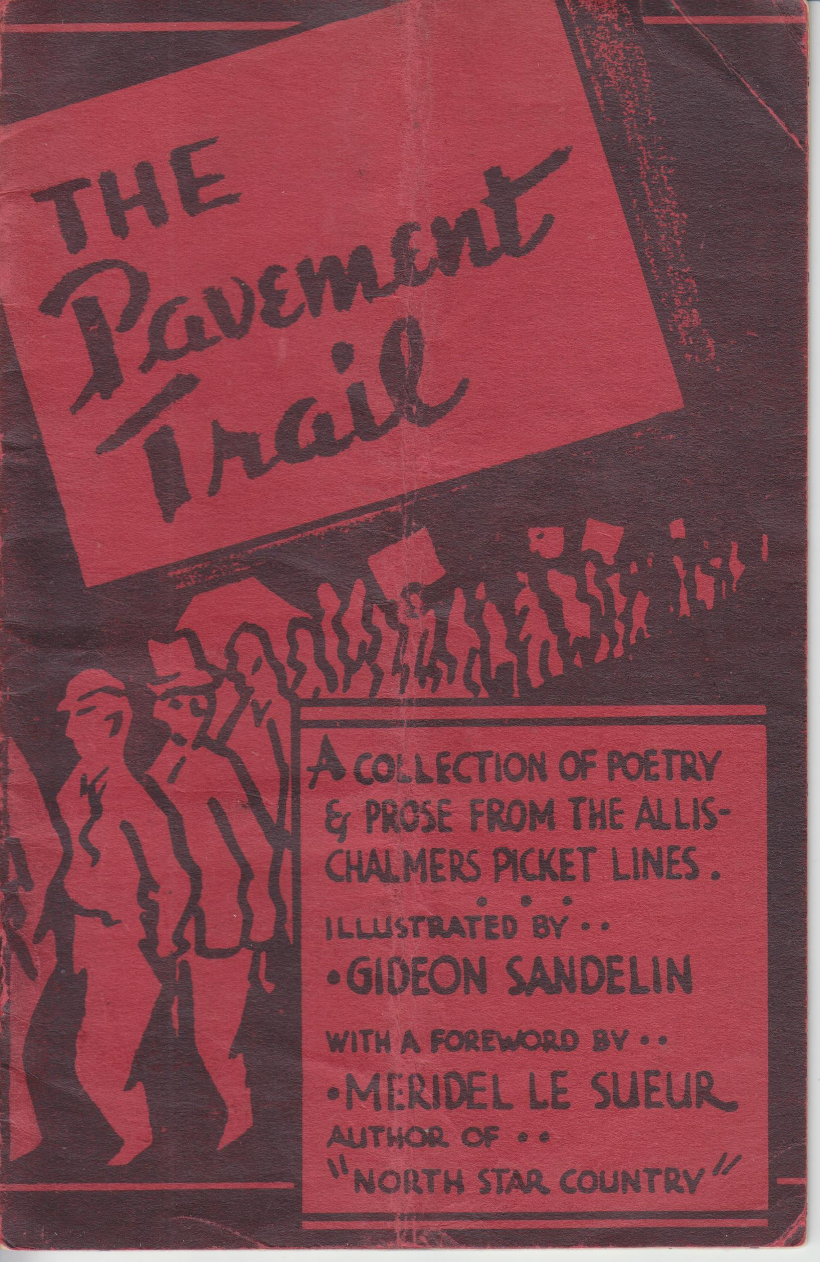 Image for The Pavement Trail. A Collection of Poetry &  Prose from the Allis-Chalmers Picket Lines