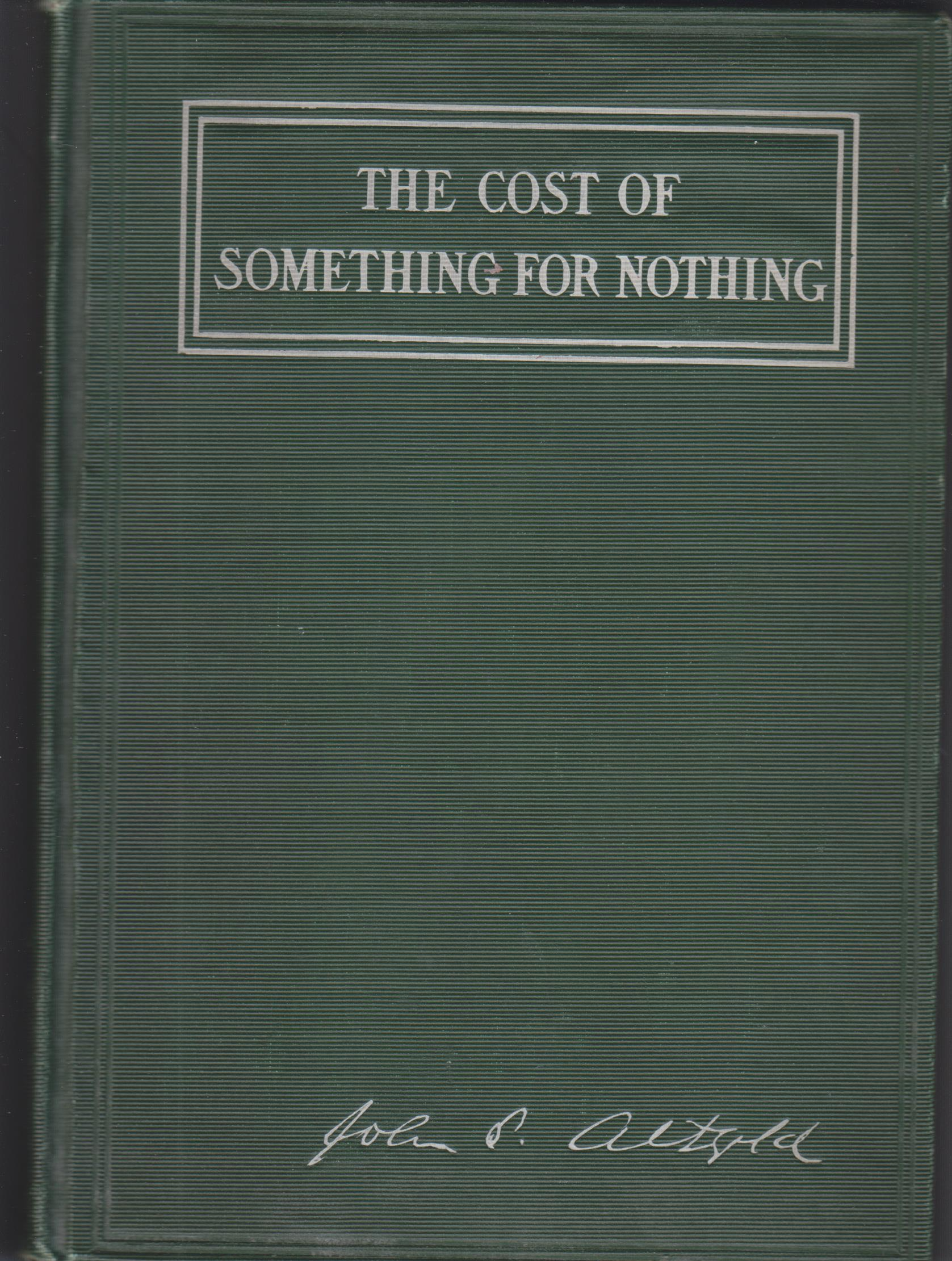 Image for The Cost of Something for Nothing