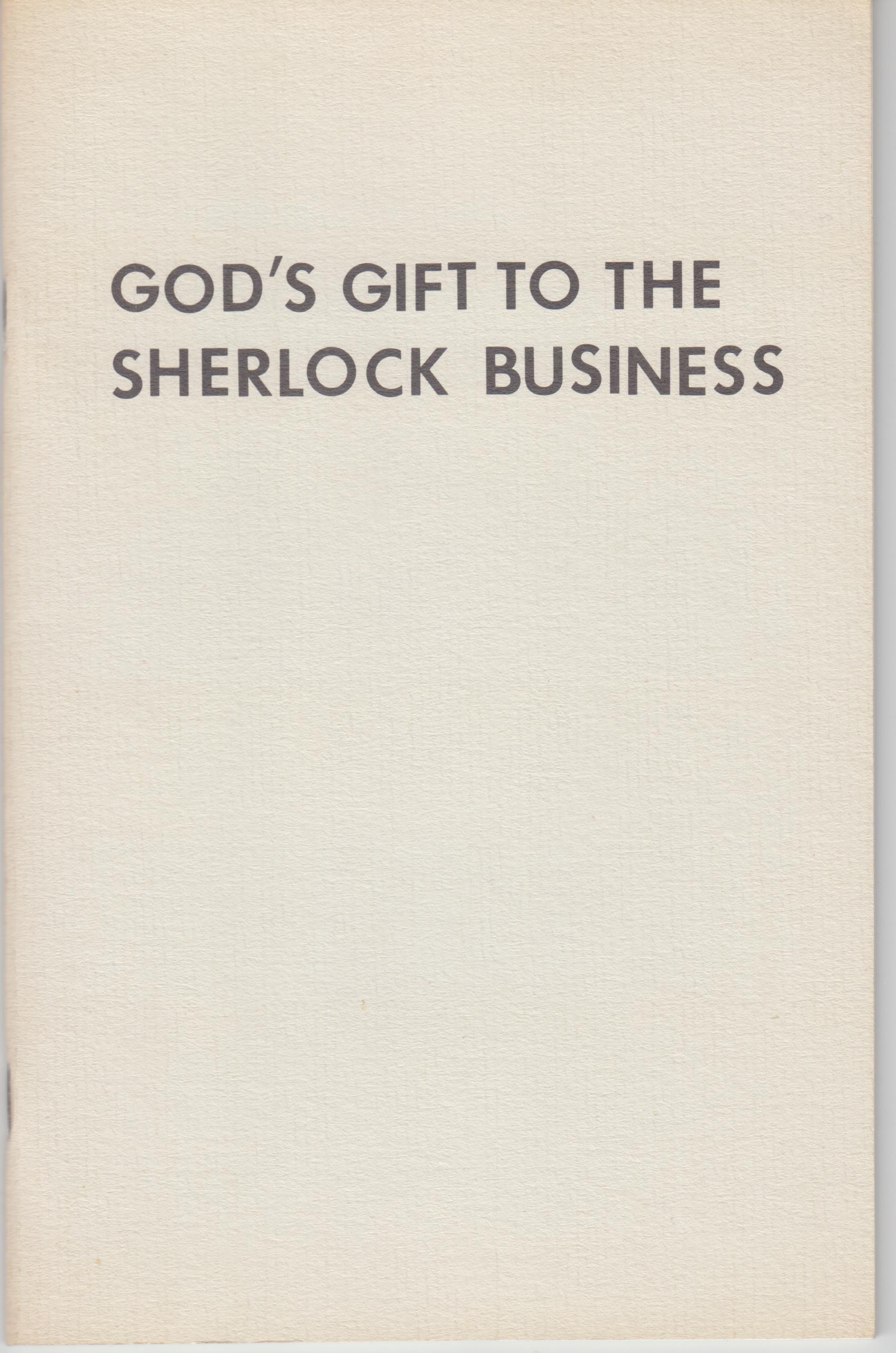 Image for God's Gift To The Sherlock Business. Two Adventures Of Dan Turner, Hollywood Detective