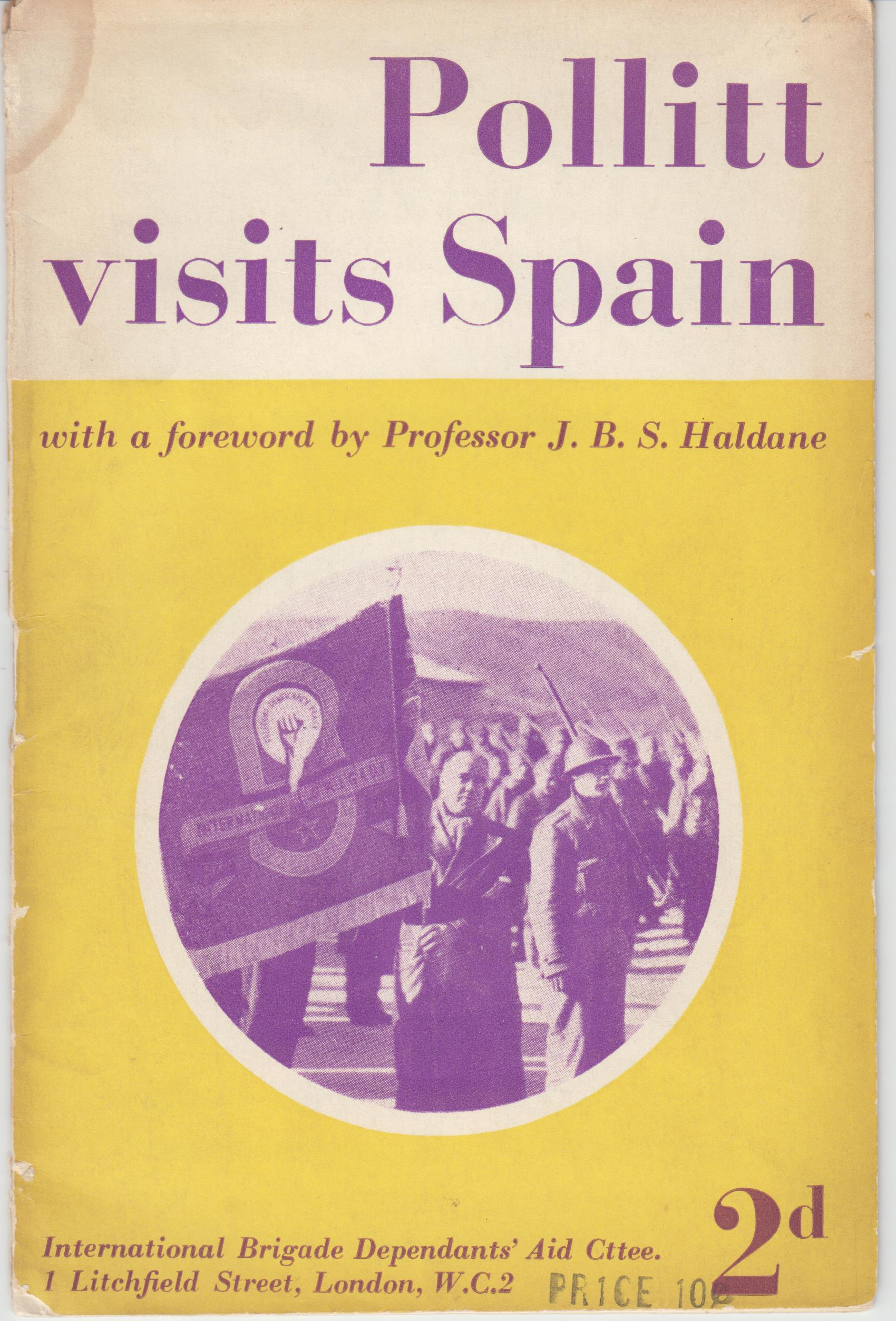 Image for Pollitt Visits Spain. Harry Pollitt's Story of His Visit to Spain in December. 1937