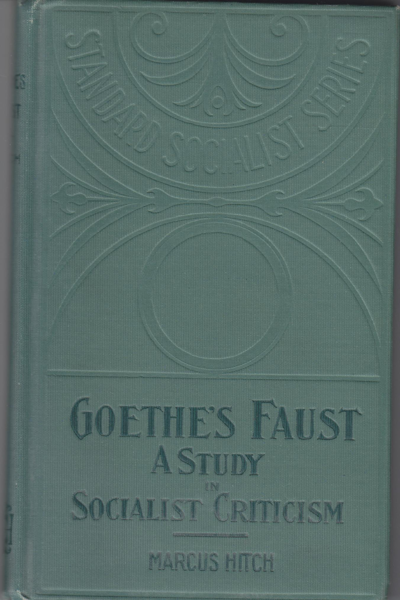 Image for Goethe's Faust. A Fragment of Socialist Criticism