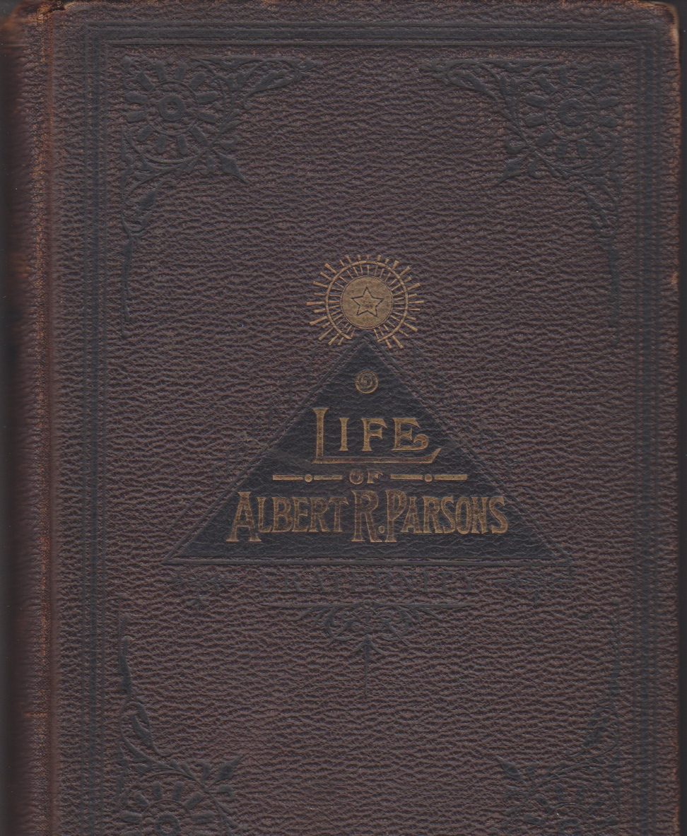 Image for Life of Albert R Parsons with a Brief History of the Labor Movement in America