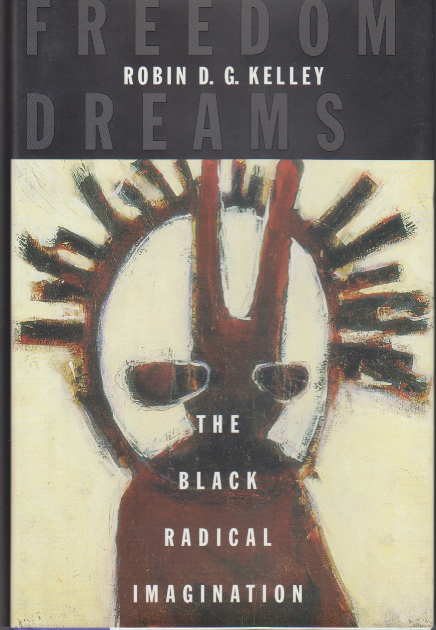 Image for Freedom Dreams. The Black Radical Imagination