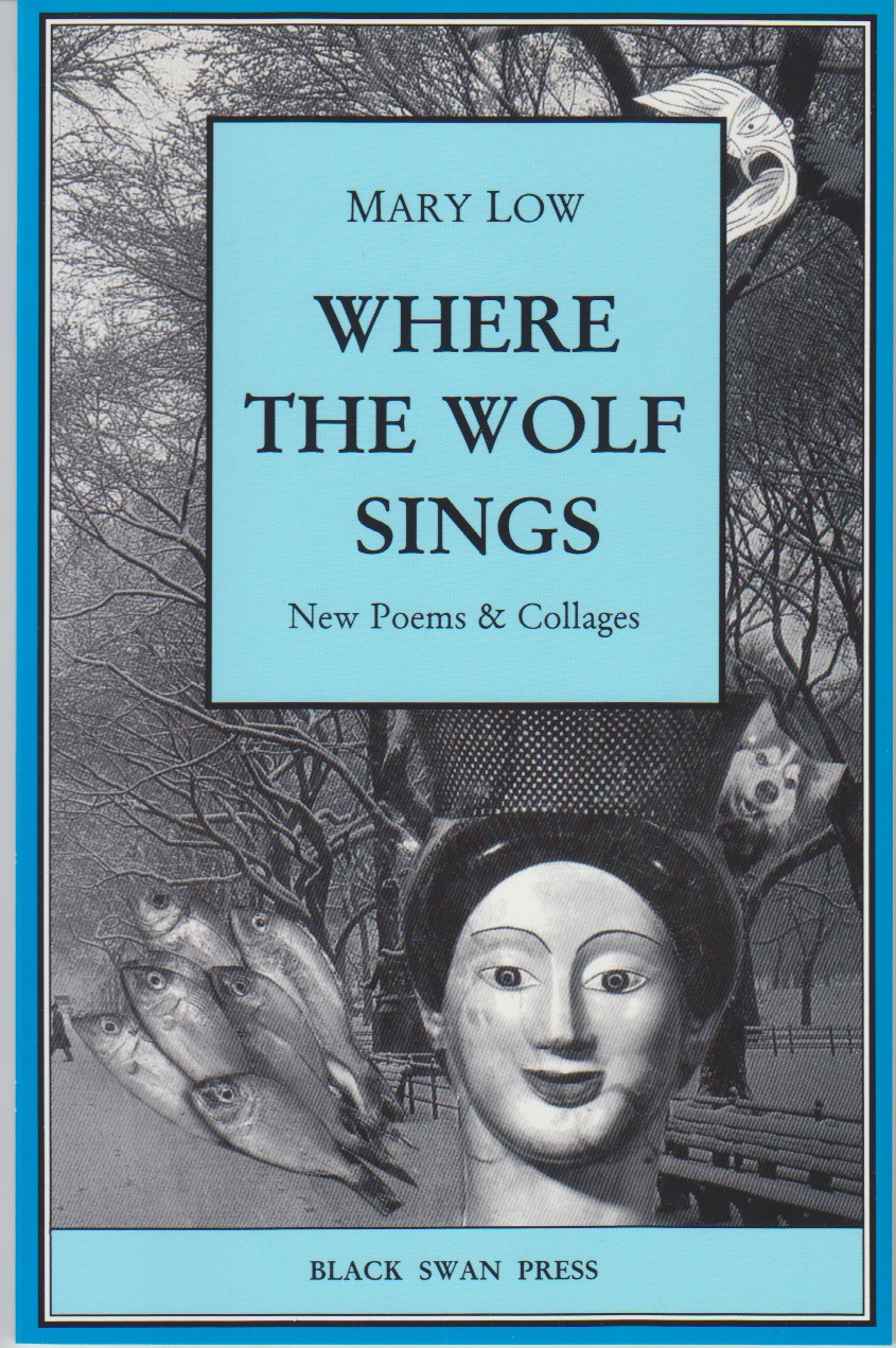 Image for Where the Wolf Sings. New Poems and Collages