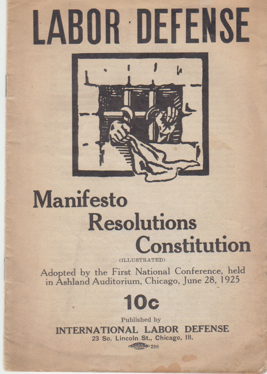 Image for Labor Defense: Manifesto Resolutions Constitution (Illustrated) Adopted by the First National Conference, Held in Ashland Auditorium, Chicago, June 28, 1925.